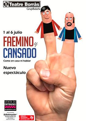 Faemino y Cansado ¡Como en casa ni hablar! → Teatre Borras