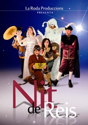 Cia. La Roda Produccions: Nit de Reis → Jove Teatre Regina