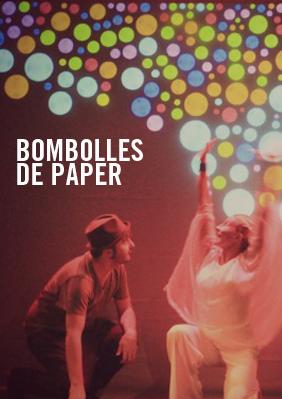 Bombolles de paper → Teatre Poliorama