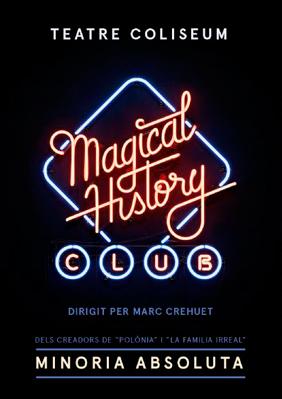Magical History Club - Recomanació teatral - Andreu Rami