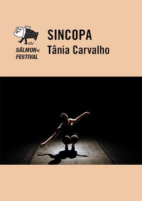 Tânia Carvalho: Sincopa → Mercat de les Flors