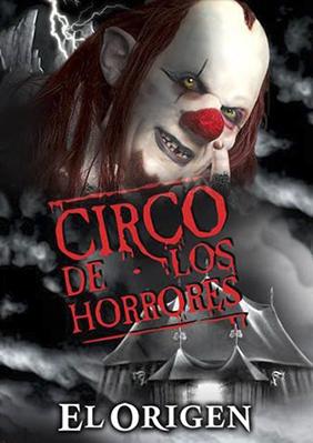 Circo De Los Horrores El Origen Teatro Barcelona