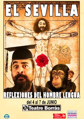 El Sevilla: Reflexiones del hombre lengua → Teatre Borras
