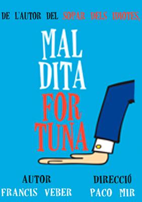 Maldita fortuna → Teatre Apolo