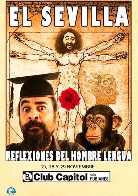 El Sevilla: Reflexiones del hombre lengua → Club Capitol
