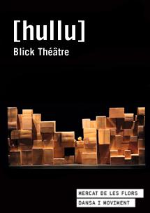 Blick Théâtre: [hullu] → Mercat de les Flors