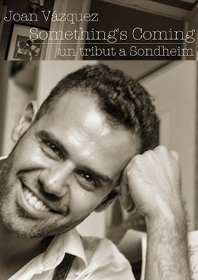 Something's coming: un tribut a Sondheim