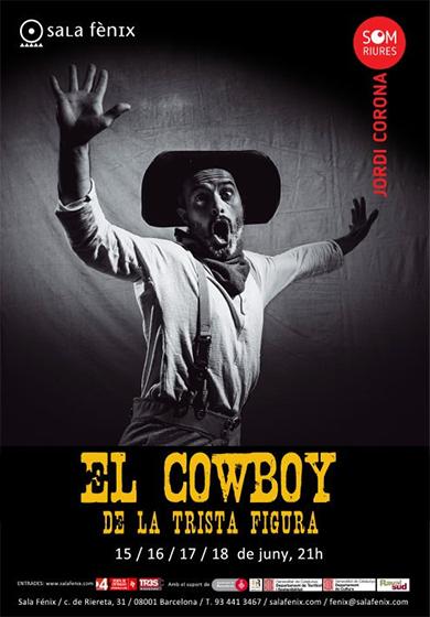 El cowboy de la trista figura