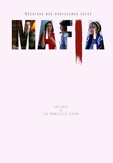 Mafia: The Mamzelles Teatre