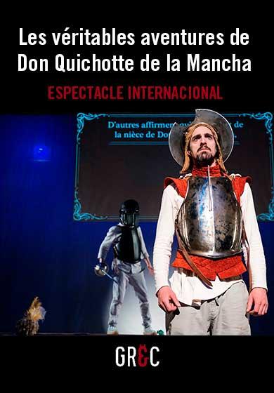 Les véritables aventures de Don Quichotte de la Mancha