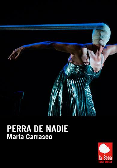 Marta Carrasco: Perra de nadie