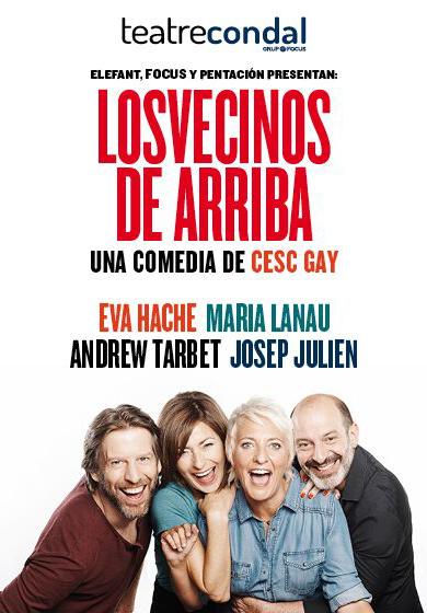 Los Vecinos De Arriba Teatro Barcelona