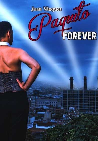 Paquito Forever