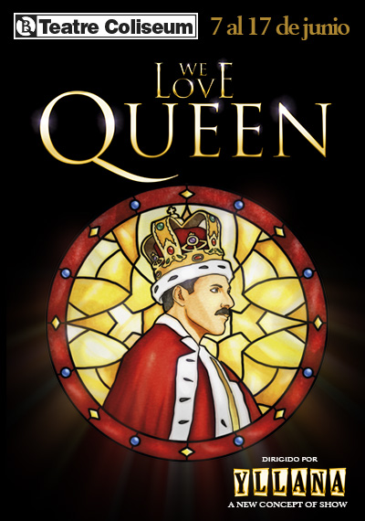 We love Queen → Teatre Coliseum