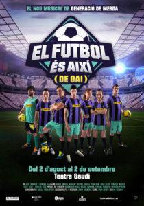 El futbol és així (de gai) → Teatre Gaudí Barcelona