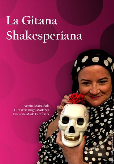 Entrades des de 12€ per veure 'La gitana shakesperiana', a la Sala Ars