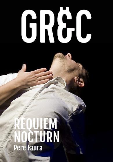 Pere Faura: Rèquiem Nocturn - Mercat de les Flors - Teatro Barcelona