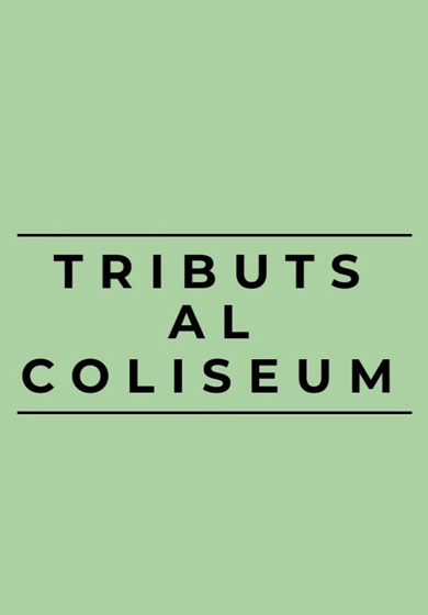 Tributs al Teatre Coliseum