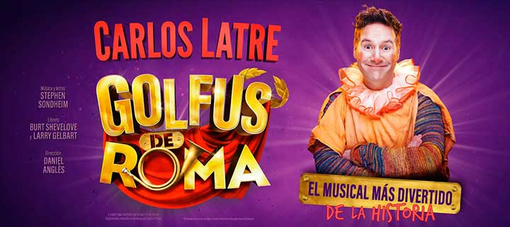 Golfus de Roma. El musical amb Carlos Latre a Barcelona